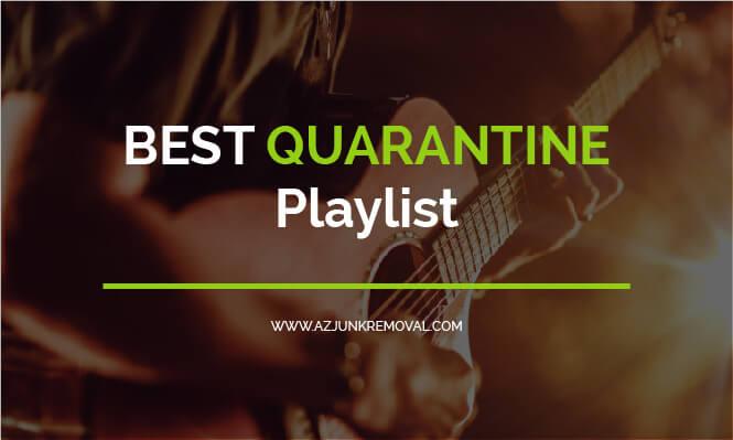 Best Quarantine Playlist