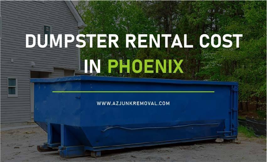 Cost of rental Dumpster in Phoenix, AZ
