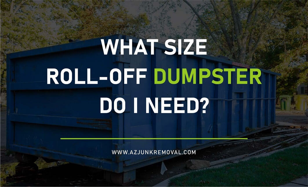 Roll-Off Dumpster Do I Need guide